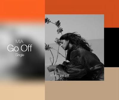"""M.I.A. """"Go Off"""""""