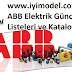 ABB Elektrik & Elektronik Güncel Fiyat Listeleri ve Kataloglar Tek Sayfada