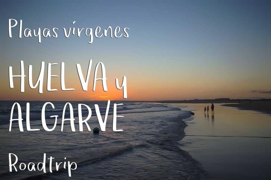 Playas Huelva y Algarve