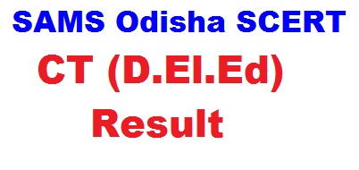 SAMS Odisha CT Result 2019