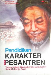 Pendidikan Karakter Ala Pesantren, Terjemah Kitab Karya Hadratus Syaikh KH Muhammad Hasyim Asy'ari