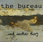 The Bureau: ... And Another Thing