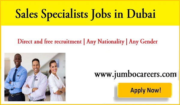 Sales Specialists jobs in Dubai for Indians, Available job vacancies in Dubai,