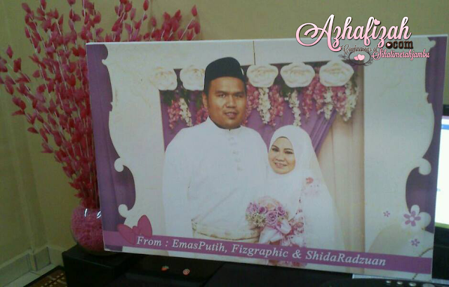 Wedding Gift: Photo Canvas dari blogger emasputih,fizgraphic dan Shida Radzuan