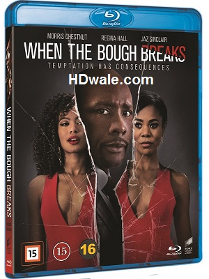 When The Bough Breaks (2016) Full HD 1080p & 720p BluRay