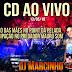 CD AO VIVO - PART DJ MARCINHO MUSIC DA CARRETA VETRON NO PREDADOR MAURO SOM NO POINT DA PELADA. Part 2-BAIXAR GRÁTIS