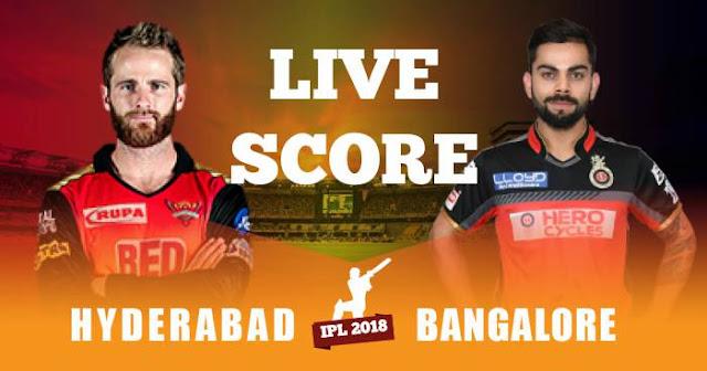 IPL 2018 Match 39 SRH vs RCB Live Score and Full Scorecard