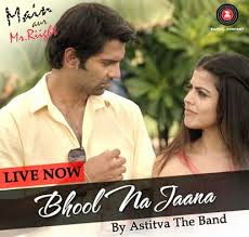 Bhool Na Jaana song from main aur mr. right Piano Notes