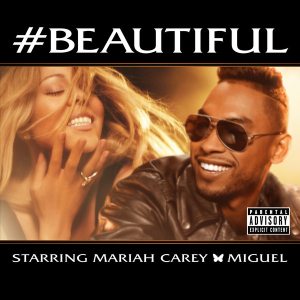 Mariah Carey - #Beautiful (feat. Miguel) [Explicit Single] Cover