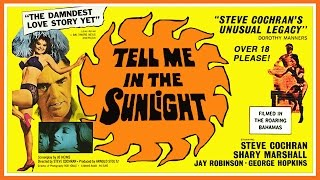 Noirsville - the film noir: Tell Me In The Sunlight (1965) Sweet & Sleazy