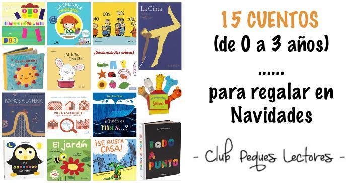 mejores cuentos libros infantiles de 0 a 3 años edad para regalar navidades