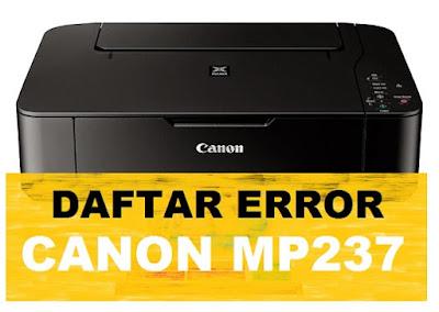 Daftar Kode Error Printer Canon MP237 dan cara memperbaikinya