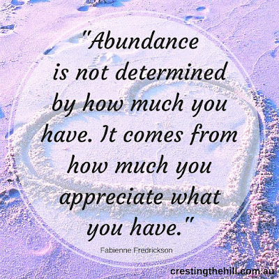 abundance is determined by how much you appreciate what you have