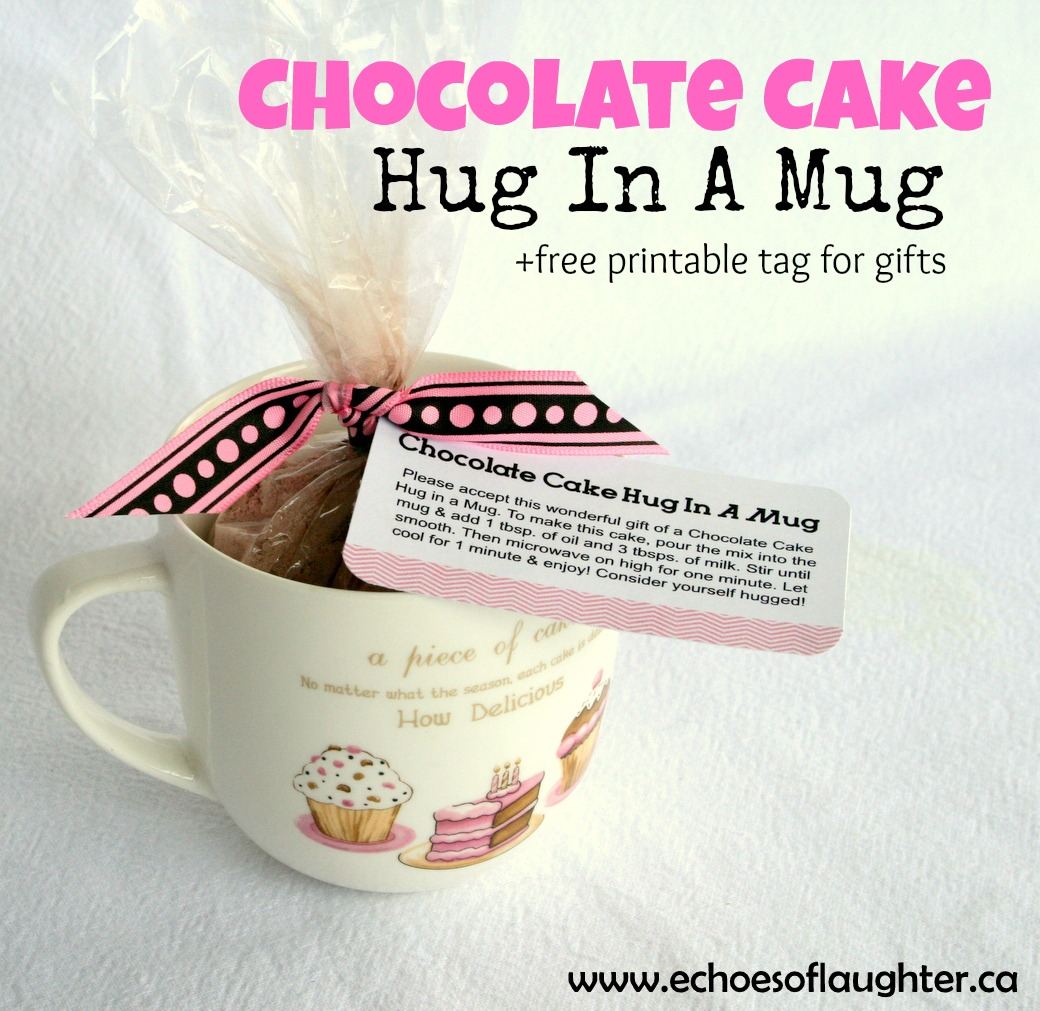Chocolate Cake Hug In A Mug Free Printable Tag Gift Idea