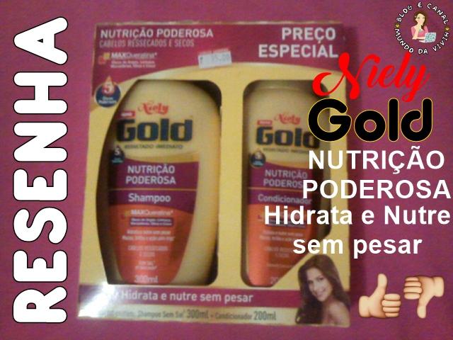 Usei e Aprovei!!! Niely Gold Nutrição Poderosa