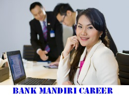 Career Bank Mandiri - Business Support Staff