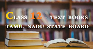 CLASS 12 - TEXT BOOKS TAMIL NADU STATE BOARD