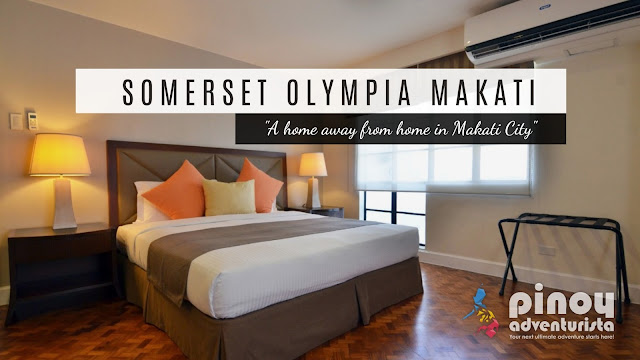 Somerset Olympia Makati Blog Review