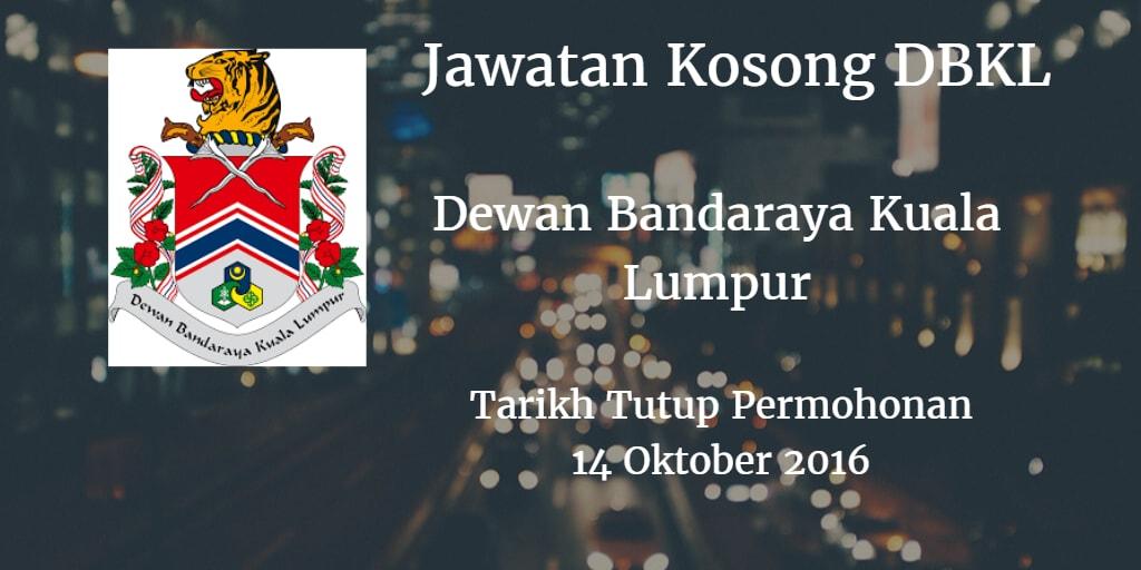 Jawatan Kosong DBKL 14 Oktober 2016
