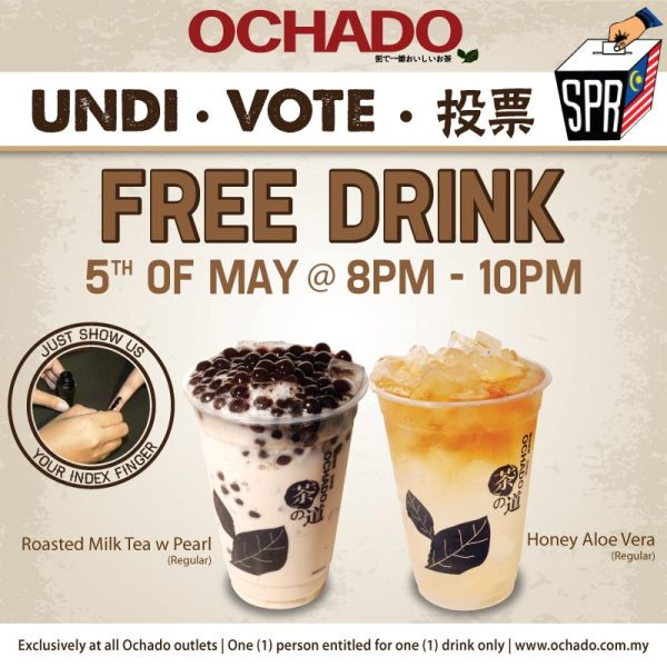 Ochado Free Drinks on Malaysia 13th General Election Day
