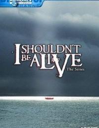 I Shouldn't Be Alive 1   Bmovies