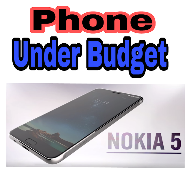 Nokia 5 A Well Designed Phone Under Your Budget