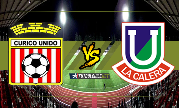 Ver stream hd youtube facebook movil android ios iphone table ipad windows mac linux resultado en vivo, online: Curicó Unido vs Unión La Calera