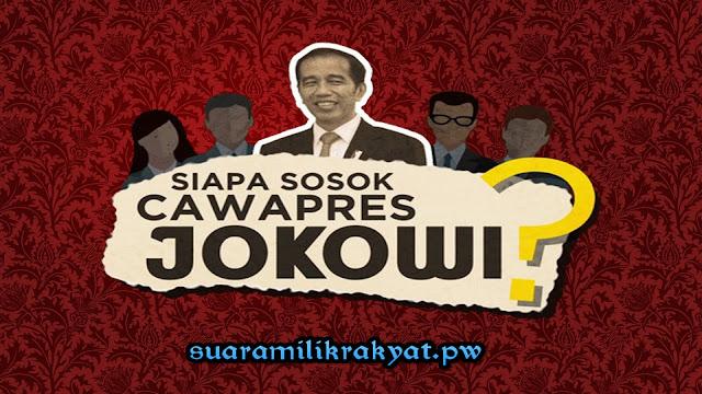 Jokowi Mulai Menampakkan Cawapresnya, Siapa Yang Akan Dipilih?