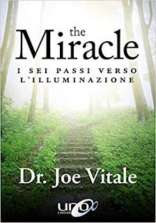 The miracle I sei passi verso l'illuminazione