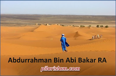 Abdurrahman Bin Abi Bakar RA