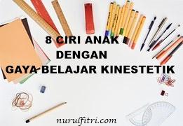 http://www.nurulfitri.com/2016/04/8-ciri-anak-dengan-gaya-belajar-kinestetik.html