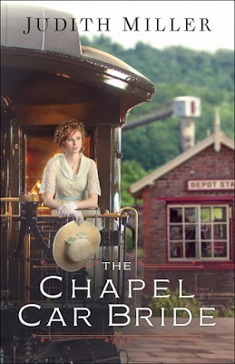 BOOK REVIEW: The Chapel Car Bride by Judith Miller