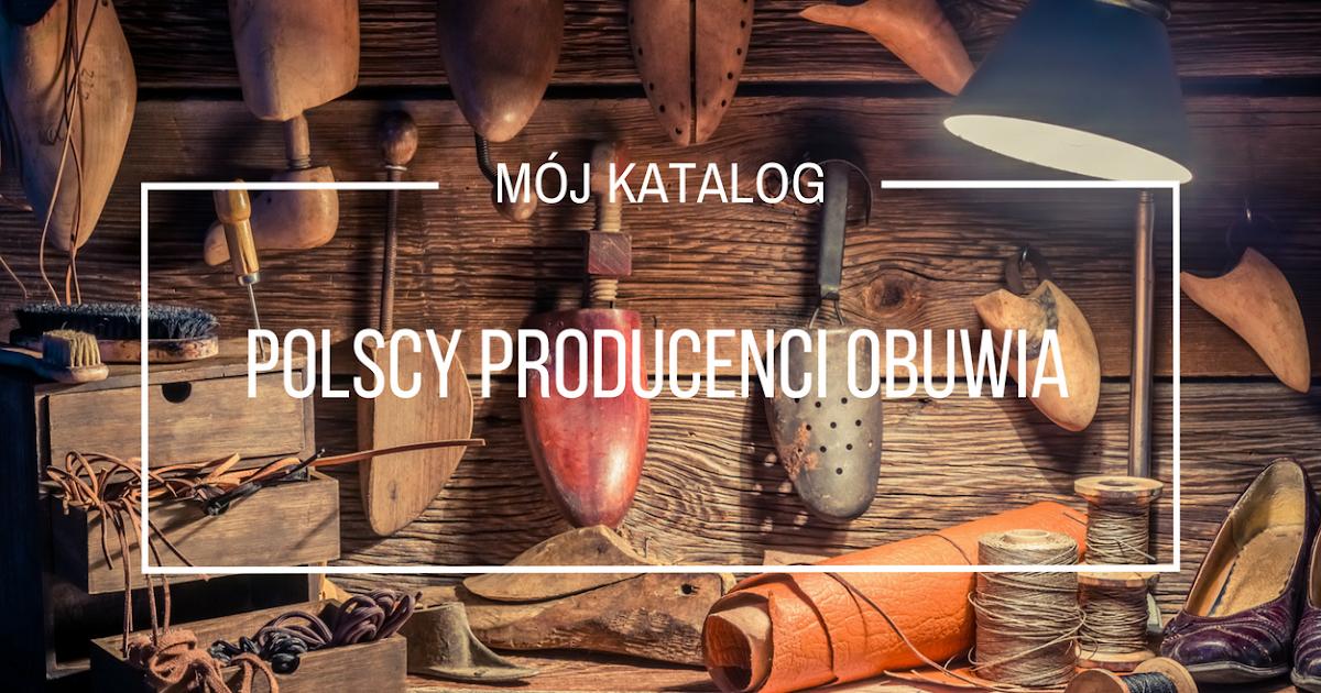 0dad3e6e Polscy producenci obuwia - Kupuję Polskie Produkty