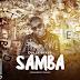 New Audio : Dully Sykes – SAMBA | Dowload Mp3