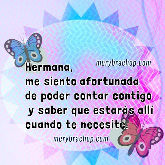 Imagenes con frases bonitas para mi hermana, mensajes, dedicatorias para hermana, palabras lindas de amor por Mery Bracho