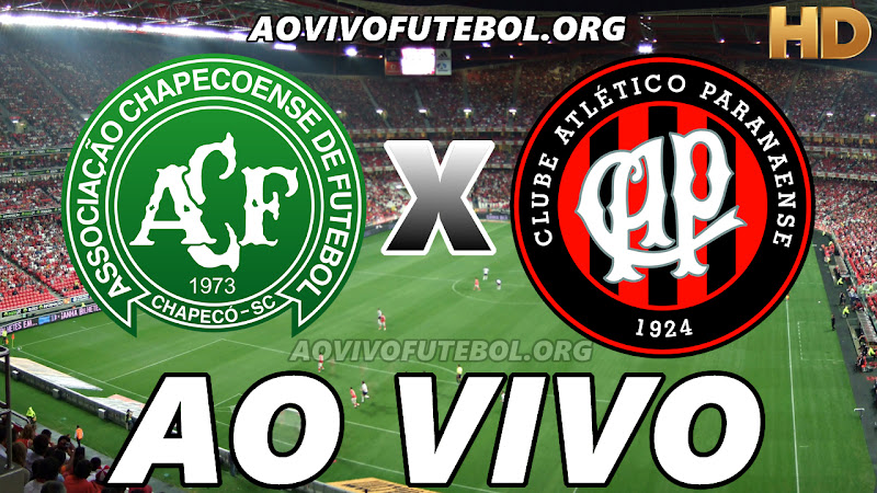 Chapecoense x Atlético Paranaense Ao Vivo HDTV