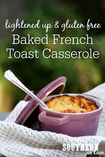 Healthy Baked French Toast Casserole Recipe