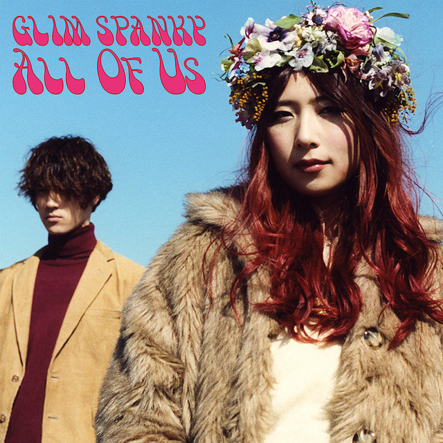 GLIM SPANKY - All Of Us [Limitada]