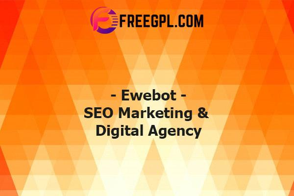Ewebot SEO Marketing & Digital Agency Theme Nulled Download Free