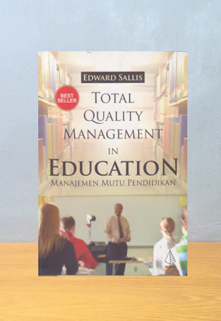 TOTAL QUALITY MANAGEMENT IN EDUCATION, Edward Sallis