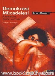 Arno Gruen - Demokrasi Mücadelesi