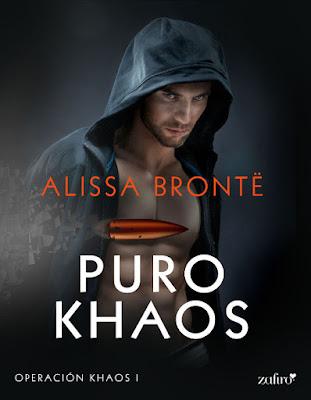 LIBRO - Puro Khaos (Operación Khaos) Alissa Brontë   (7 Marzo 2017)  Literatura - Novela Romantica | Ebook  COMPRAR ESTE LIBRO EN AMAZON ESPAÑA