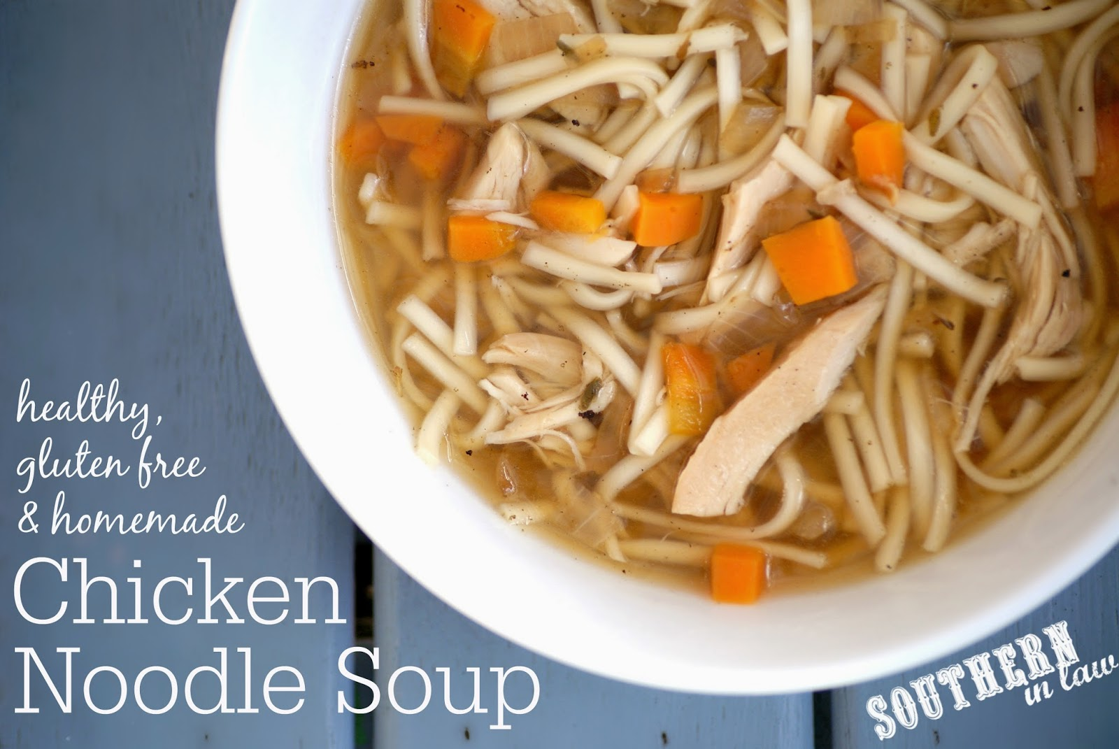 Healthy Homemade Chicken Noodle Soup Recipe - gluten free, additive free, sugar free, clean eating friendly, healthy, low fat