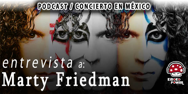 Marty Friedman Entrevista podcast