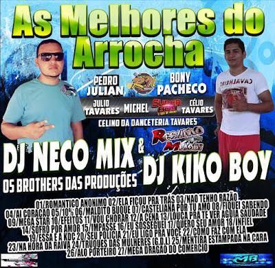 CD MIXADO ARROCHA DJ NECO MIX & DJ KIKO BOY 03/05/2016