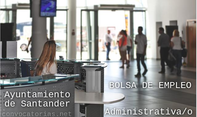 Convocatoria Bolsa de empleo para Administrativo/a en el Ayuntamiento de Santander (Cantabria)