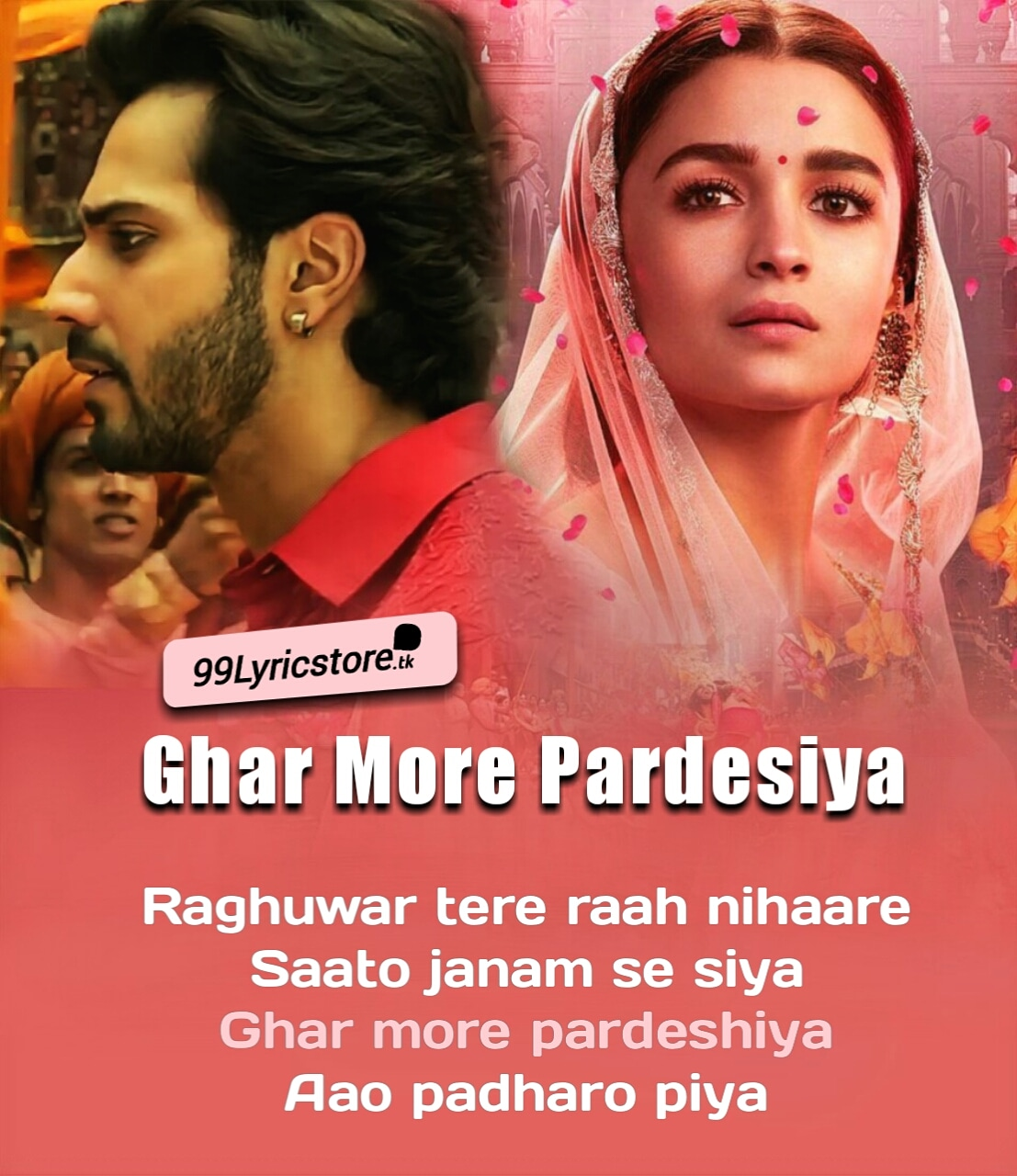 Kalank Movie Song Ghar More Pardesiya Lyrics Sung by Shreya Ghoshal & Vaishlai Mhade