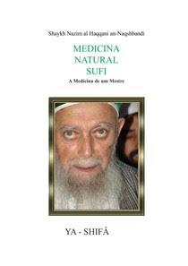 Medicina Natural Sufi (Shaykh Nazim Al Haqqani an Naqshbandi)