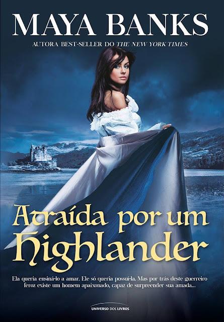 Atraída Por Um Highlander (Trilogia McCabe #1) | Maya Banks