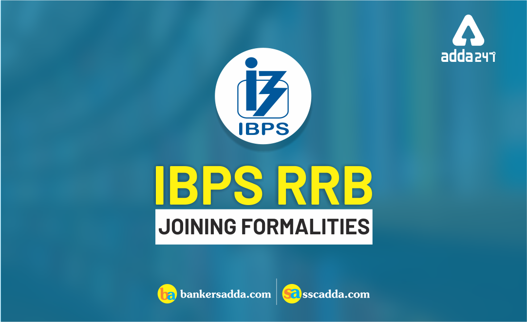 ibps-rrb-joining-formalities-2018-19-check-here